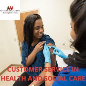 L2 Customer Service in Health & Social Care