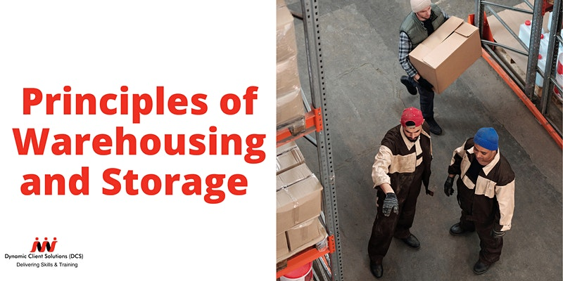 DCS Training - Level 2 The Principles of Warehousing and Storage