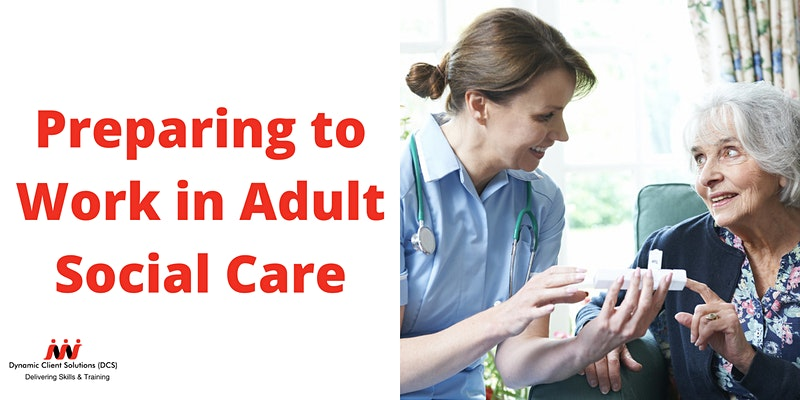 DCS Training - Preparing to Work in Adult Social Care