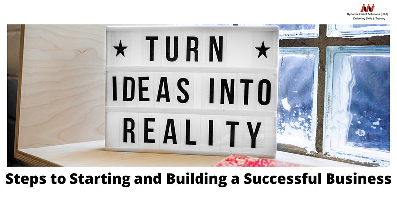 DCS Training - Steps to Starting & Building a Successful Business